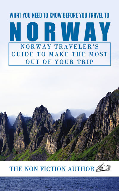 What You Need to Know Before You Travel to Norway, The Non Fiction Author