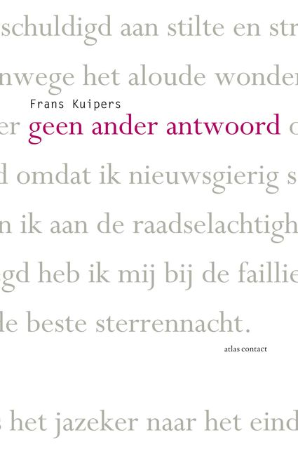 Geen ander antwoord, Frans Kuipers