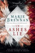 In Ashes Lie, Marie Brennan