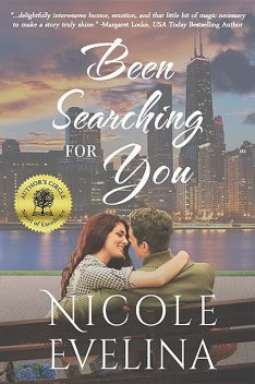 Been Searching for You, Nicole Evelina