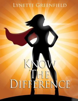 Know the Difference, Lynette Greenfield