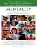 Mentality: The Secrets of Success: How Leading Sports Personalities in Britain Made It to the Top, Joe Sillet, Karl Morris