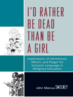 I'd Rather Be Dead Than Be a Girl, John Sweeney