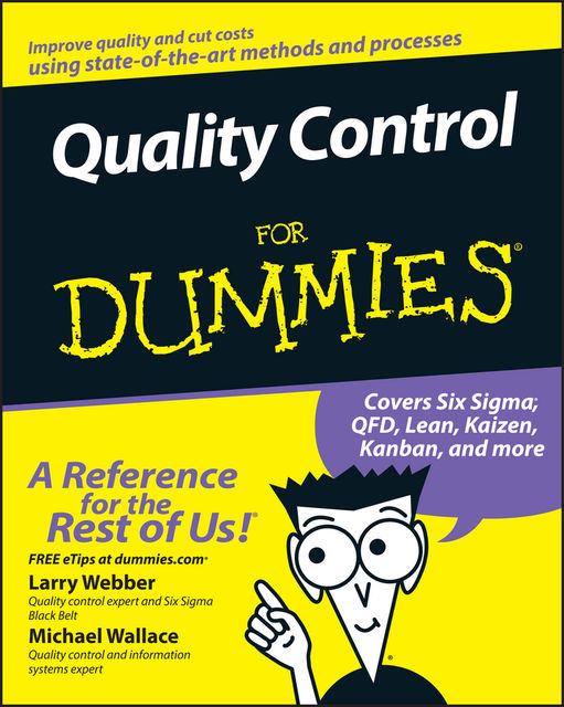 Quality Control for Dummies, Michael Wallace, Larry Webber