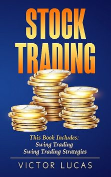 Stock Trading, Victor Lucas