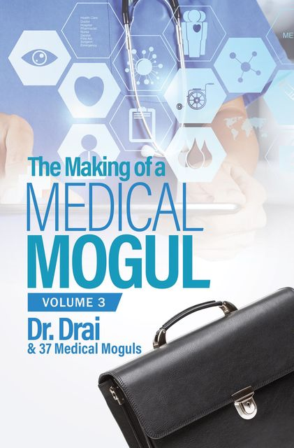 The Making of a Medical Mogul, Vol. 3, Draion Burch