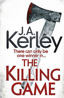 The Killing Game (Carson Ryder, Book 9), J.A.Kerley