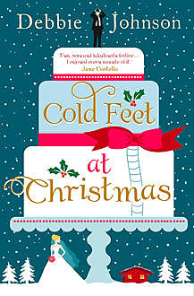 Cold Feet at Christmas, Debbie Johnson