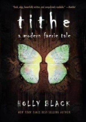 Tithe, Holly Black