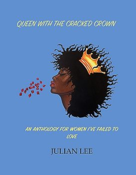 Queen with the Cracked Crown, Julian Lee