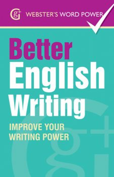 Webster's Word Power Better English Writing, Sue Moody