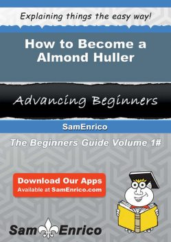 How to Become a Almond Huller, Gay Judge