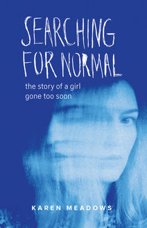 Searching for Normal, Karen Meadows