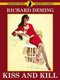 Kiss and Kill, Richard Deming