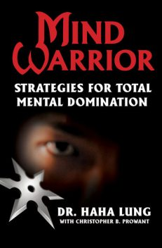 Mind Warrior, Haha Lung, Christopher B. Prowant