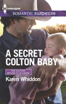 A Secret Colton Baby, Karen Whiddon