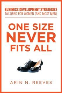 One Size Never Fits All, Arin N. Reeves