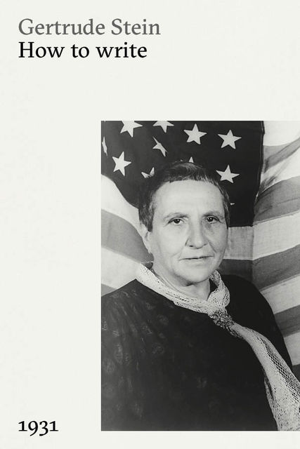 How to Write, Gertrude Stein