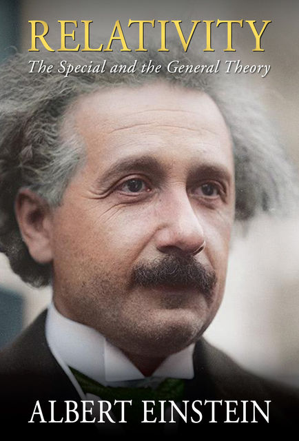 Relativity, Albert Einstein