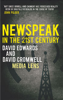 NEWSPEAK in the 21st Century, David Cromwell, David Edwards