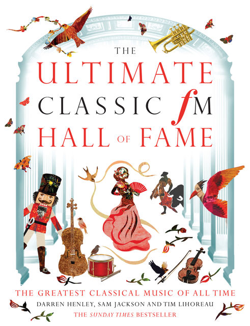 The Classic FM Concise Hall of Fame, Darren Henley, Tim Lihoreau, Sam Jackson