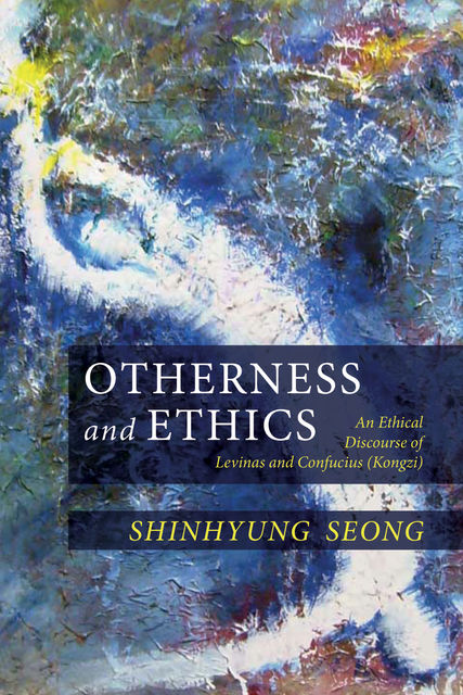 Otherness and Ethics, ShinHyung Seong