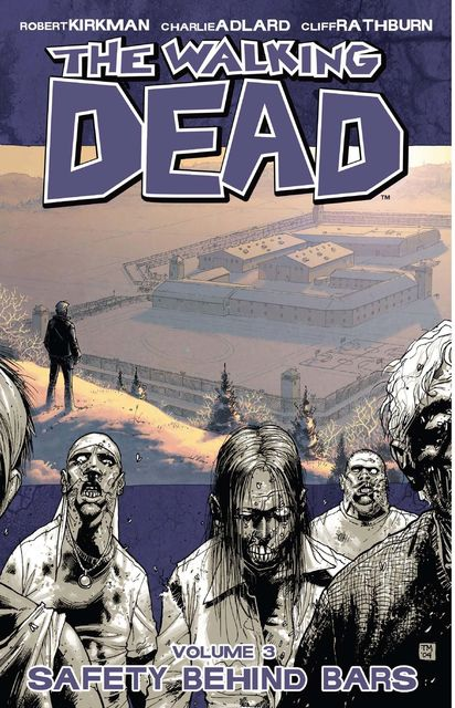 The Walking Dead, Vol. 3, Robert Kirkman