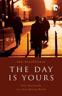 Day is Yours, Ian Stackhouse