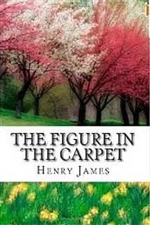 Figure in the Carpet & Other Stories, Henry James