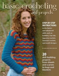 Basic Crocheting and Projects, Sharon Hernes Silverman