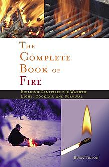 The Complete Book of Fire, Buck Tilton