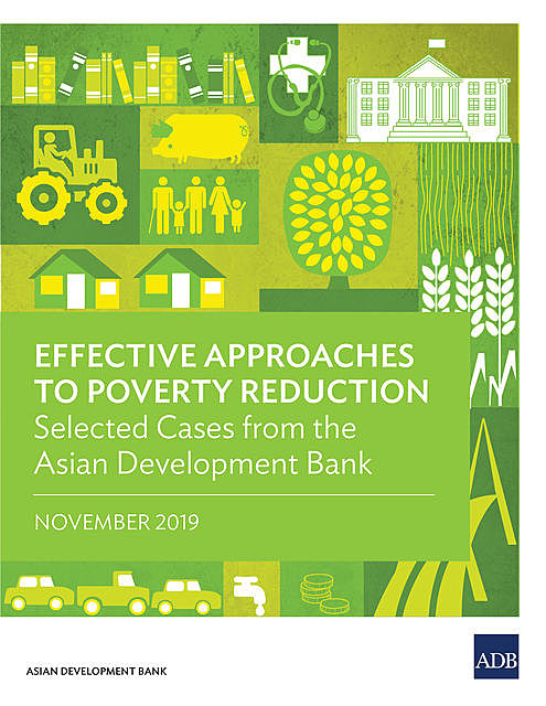 Effective Approaches to Poverty Reduction, Asian Development Bank