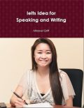 Ielts Idea for Speaking and Writing, Miracel Griff