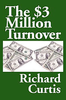 The $3 Million Turnover, Richard Curtis