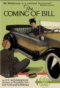 The Coming of Bill, P. G. Wodehouse