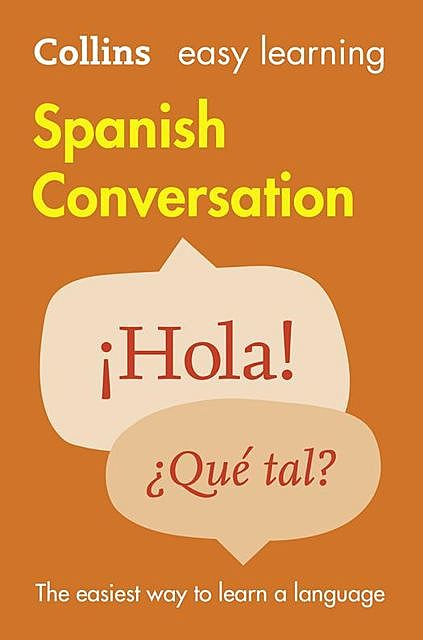 Collins Easy Learning Spanish Conversation, Collins