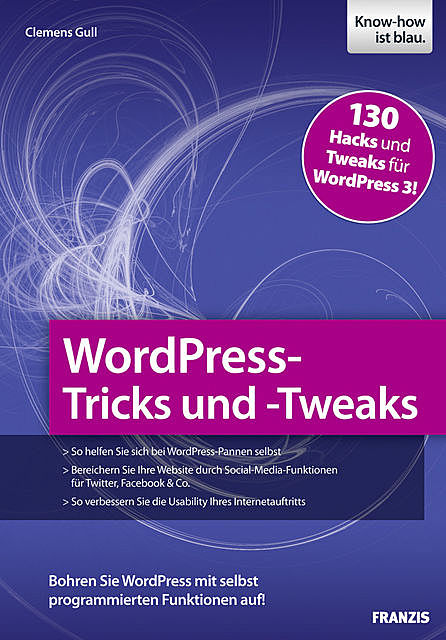WordPress-Tricks und -Tweaks, Clemens Gull