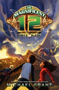 The Key (The Magnificent 12, Book 3), Michael Grant