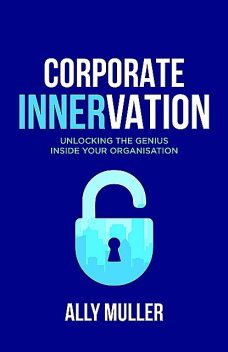 Corporate Innervation, Ally Muller