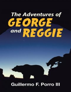 The Adventures of George and Reggie, Guillermo F. Porro III