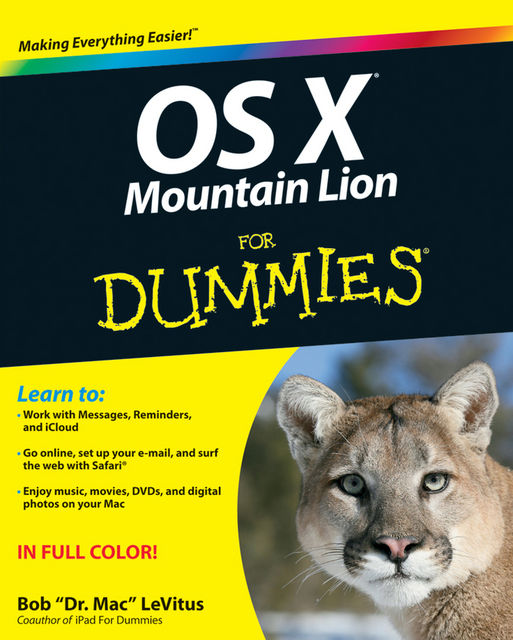 OS X Mountain Lion For Dummies, Bob LeVitus