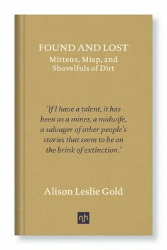 Found and Lost, Alison Leslie Gold