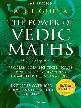 The Power of Vedic Maths, Atul Gupta