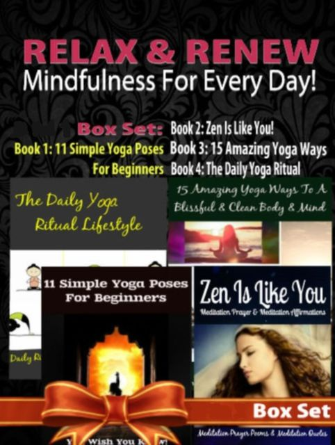 Relax & Renew: Mindfulness For Every Day! – 4 In 1 Box Set, Juliana Baldec