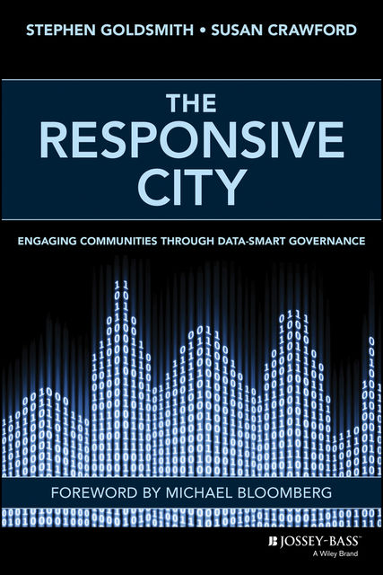 The Responsive City, Stephen Goldsmith, Susan Crawford
