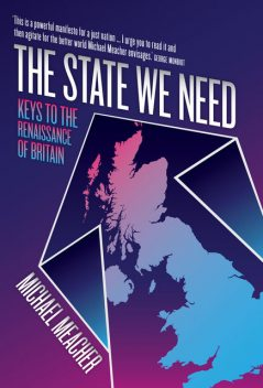 The State We Need, Michael Meacher