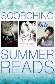 The Edge of Never, Wait For You, Rule, J.A.Redmerski, Jay Crownover, Lynn