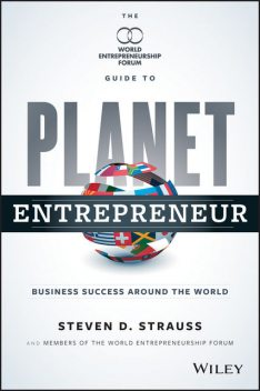 Planet Entrepreneur, Steven D.Strauss
