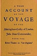 A True Account of the Voyage of the Nottingham-Galley of London, John Dean Commander, from the River Thames to New-England, Christopher Langman, George White, Nicholas Mellen, sailor on the Nottingham galley