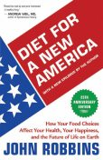 Diet for a New America 25th Anniversary Edition, John Robbins